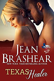 Texas Healer: Lone Star Lovers Book 2 (Texas Heroes 20) by [Brashear, Jean]