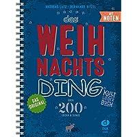 Das Weihnachts-Ding mit Noten: Kultliederbuch mit Noten - Spiralbindung DinA 4