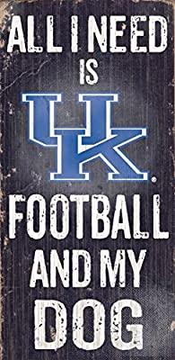 Fan Creations C0640 University Of Kentucky Football And My Dog Sign