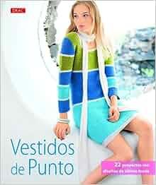 Vestidos de punto: 22 proyectos con diseños de última moda: VARIOS