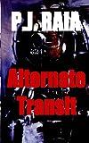 Alternate Transit, P. Raia, 1583968857