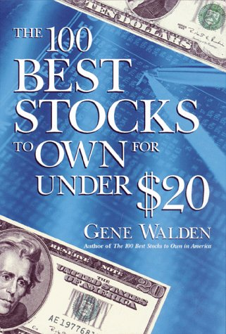 The 100 Best Stocks to Own for Under ()