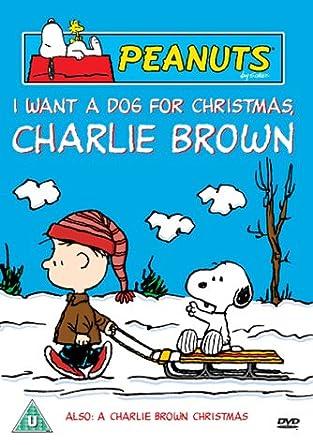 I Want A Dog For Christmas Charlie Brown.Charlie Brown I Want A Dog For Christmas A Charlie Brown