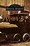 img - for Perth Amboy book / textbook / text book