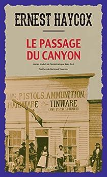 Le Passage du canyon par Haycox