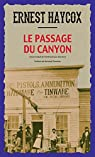 Le Passage du canyon par Ernest Haycox