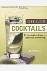 Killer Cocktails: An Intoxicating Guide to Sophisticated Drinking (Hands-Free Step-By-Step Guides) Paperback