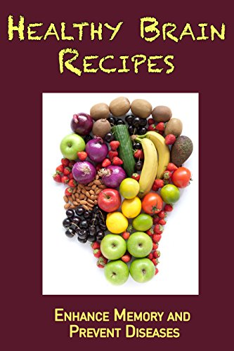 Healthy Brain Recipes: Enhance Memory  and Prevent Diseases by [Stevens, JR]