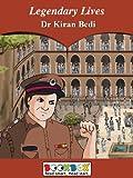 Legendary Lives - Dr Kiran Bedi (bookBox Book 21)