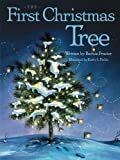 The First Christmas Tree, Barnie Frazier, 1481773798