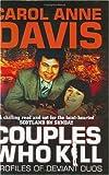 Couples Who Kill, Carol Anne Davis, 0749083573