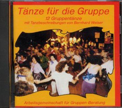 Tänze für die Gruppe. 12 Gruppentänze mit Tanzanleitungen/Tänze für die Gruppe
