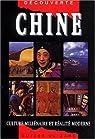 Chine : Culture millénaire et réalités modernes par Chan