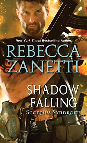 Shadow Falling (The Scorpius Syndrome Book 2) by [Zanetti, Rebecca]