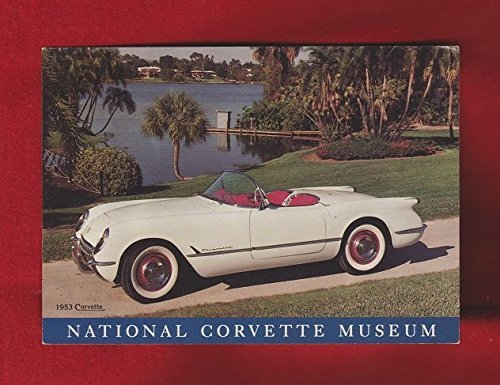 (1953 CHEVROLET CORVETTE VINTAGE COLOR POST CARD POSTCARD from NATIONAL CORVETTE MUSEUM - USA - NICE !! )