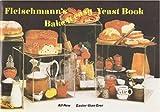 Fleischmann's Bake-It-Easy Yeast Book