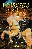 Betrayers of Magic (The Magic Trilogy Book 2)