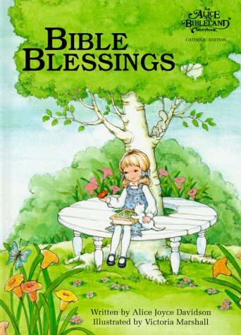 Bible Blessings (Catholic) (Alice in Bibleland Storybooks)