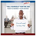 'Sell Yourself' for the Job : What It Means to 'Sell Yourself' for the Job (e-Report) | Peggy McKee