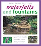 Waterfalls and Fountains, Philip Swindells, 0764118471