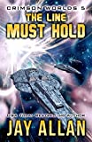The Line Must Hold: Crimson Worlds 5
