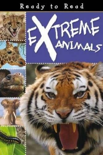 Extreme Animals (Ready to Read) PDF