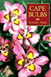 Cape Bulbs, Richard L. Doutt, 0881922455