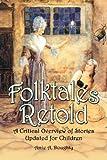 Folktales Retold, Amie A. Doughty, 0786425911