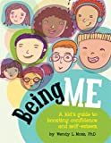 img - for Being Me: A Kid's Guide to Boosting Confidence and Self-Esteem book / textbook / text book