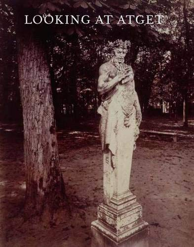 Download Looking at Atget (Published in Association with the Philadelphia Museum of Art) ebook
