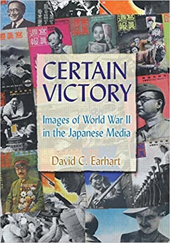 Book Certain Victory: Images of World War II in the Japanese Media (Japan and the Modern World) by David C. Earhart (2008-01-03)
