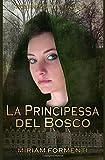 La principessa del bosco