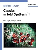 Classics in Total Synthesis II: More Targets, Strategies, Methods