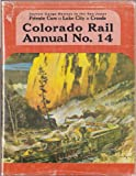 CO Rail Annual, Chappell, 0918654149