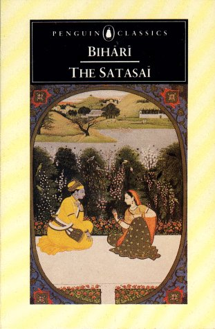 Image for The Satasai of Bihari: Seven Hundred Love Poems; Dual Language Edition (Penguin Classics)