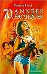 70 : Années érotiques par Leroi