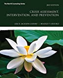 Crisis Assessment, Intervention, and Prevention (3rd Edition) (What's New in Counseling)