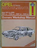 Opel Ascona and Manta 'B' Series 1975-86 Owner's Workshop Manual
