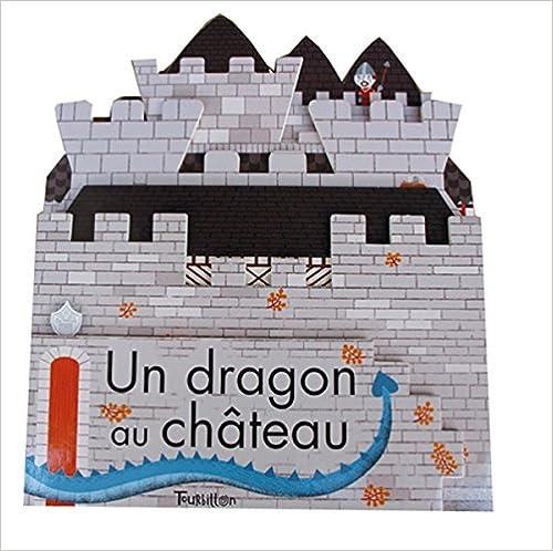 Lire un UN DRAGON AU CHATEAU pdf