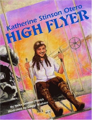 Stinson Collection - Katherine Stinson Otero,  High Flyer