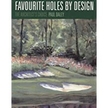 Favourite Holes by Design: The Architects Choice