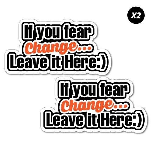 2x If You Fear Change Tip Jars Bartender Sticker Decal Funny Vinyl Car - Bartender Sticker