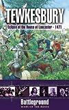 Tewkesbury 1471 (Battleground: Wars of the Roses)