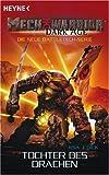 Mechwarrior Dark Age 16: Tochter des Drachen