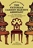 Victorian Cabinet-Maker's Assistant, Blackie and Son Staff, 0486223531