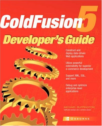 ColdFusion 5® Developer's Guide by McGraw-Hill Companies