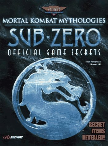mortal-kombat-mythologies-sub-zero-official-game-secrets-secrets-of-the-games-series