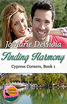Finding Harmony: Cypress Corners Series Book 1 by [DeGioia, JoMarie]