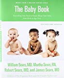 img - for The Baby Book, Revised Edition: Everything You Need to Know About Your Baby from Birth to Age Two (Sears Parenting Library) book / textbook / text book