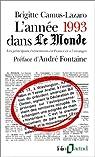 L'Année 1993 dans « Le Monde » (8) : [1-1-1993 / 31-12-1993] par Camus-Lazaro